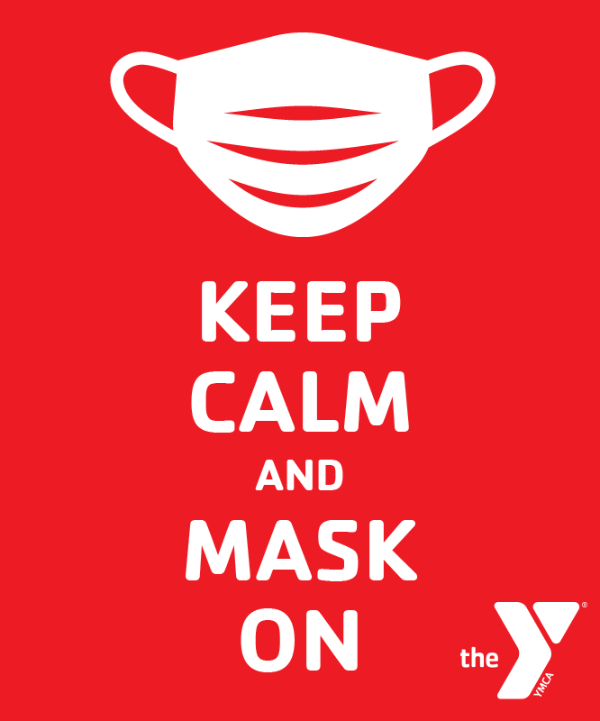 http://mtrymca.org/sites/mtrymca.org/assets/images/home/20_keep-calm-and-mask-on.png